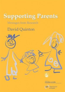 Supporting Parents av Dept.of Health og David Quinton (Heftet)
