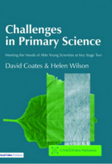 Challenges in Primary Science av David Coates og Helen Wilson (Heftet)