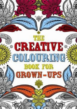Omslag - The Creative Colouring Book for Grown-Ups