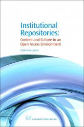 Institutional Repositories av Catherine Jones (Heftet)