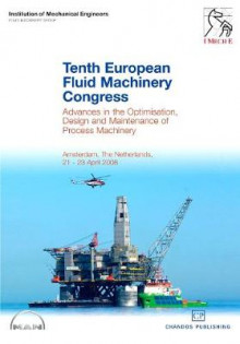 Tenth European Fluid Machinery Congress av IMechE (Institution of Mechanical Engineers) (Innbundet)