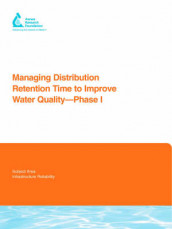 Managing Distribution Retention Time to Improve Water Quality av Malcolm J. Brandt, Rob Casey, Jonathan Clement, Neil Harris, David Holt, James Powell og Chi Tuan Ta (Heftet)