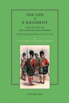 Life of a Regiment: v. I av Greenhill Gardyne og David Douglas (Heftet)