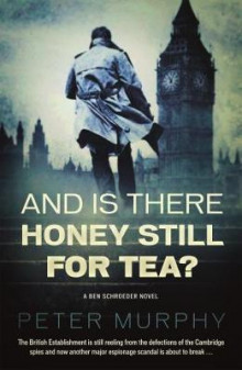 And is There Honey Still for Tea? av Peter Murphy (Heftet)
