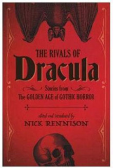 The Rivals Of Dracula av Nick Rennison (Heftet)