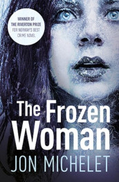 The frozen woman av Jon Michelet (Heftet)