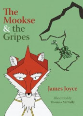 The Mookse and the Gripes av James Joyce (Innbundet)