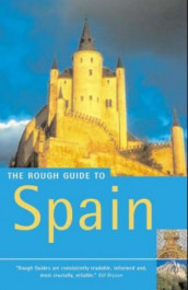 The rough guide to Spain av Simon Baskett, Jules Brown, Marc Dubin, Mark Ellingham, John Fisher, Geoff Garvey, Graham Kenyon, Phil Lee, Chris Lloyd og Iain Stewart (Heftet)