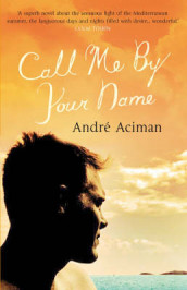 Call Me by Your Name av Andre Aciman (Heftet)