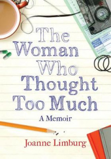 The Woman Who Thought Too Much av Joanne Limburg (Innbundet)