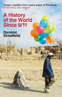 A History of the World Since 9/11 av Dominic Streatfeild (Heftet)