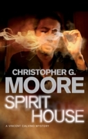 Spirit House av Christopher G. Moore (Heftet)