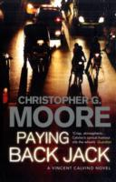 Paying Back Jack av Christopher G. Moore (Heftet)