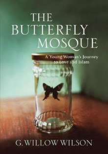 The Butterfly Mosque av G. Willow Wilson (Innbundet)