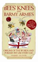 Bees' Knees and Barmy Armies av Harry Oliver (Heftet)