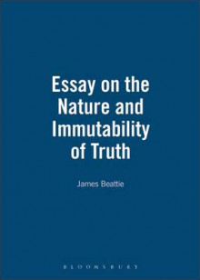 Essay on the Nature and Immutability of Truth (1770) av James Beattie (Innbundet)