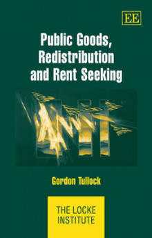 Public Goods, Redistribution and Rent Seeking av Gordon Tullock (Innbundet)