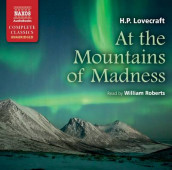 At the Mountains of Madness av H. P. Lovecraft (Lydbok-CD)