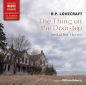 The Thing on the Doorstep and Other Stories av H. P. Lovecraft (Lydbok-CD)