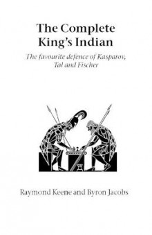 The Complete King's Indian av Raymond Keene og Byron Jacobs (Heftet)