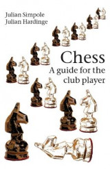 Omslag - Chess: A Guide for the Club Player