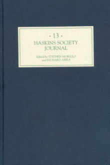 The Haskins Society Journal 13 - 1999. Studies in Medieval History av Stephen Morillo og Richard Abels (Innbundet)