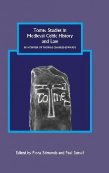 Tome: Studies in Medieval Celtic History and Law in Honour of Thomas Charles-Edwards av Fiona Edmonds og Paul Russell (Innbundet)