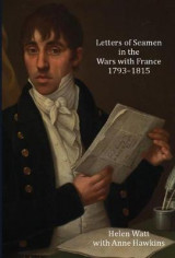 Omslag - Letters of Seamen in the Wars with France, 1793-1815