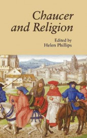 Chaucer and Religion av Anthony Bale, Alcuin Blamires, D Thomas Hanks Jr, Carl Phelpstead og Helen Phillips (Innbundet)