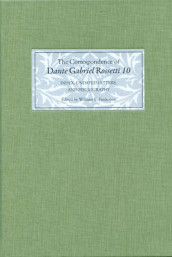 The Correspondence of Dante Gabriel Rossetti 10 - Index, Undated Letters, and Bibliography av Jane Cowan, William E. Fredeman og Roger C. Lewis (Innbundet)
