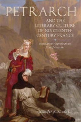 Omslag - Petrarch and the Literary Culture of Nineteenth -Century France - Translation, Appropriation, Transformation