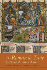 Omslag - The Roman de Troie by Benoit de Sainte-Maure - A Translation