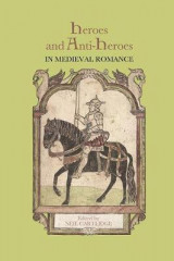Omslag - Heroes and Anti-Heroes in Medieval Romance