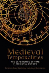 Omslag - Medieval Temporalities - The Experience of Time in Medieval Europe