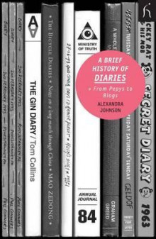 A Brief History of Diaries av Alexandra Johnson (Heftet)