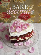 Bake & Decorate av Fiona Cairns (Heftet)