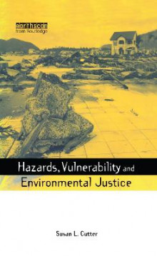Hazards, Vulnerability and Environmental Justice av Susan L. Cutter (Innbundet)
