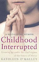 Childhood Interrupted av Kathleen O'Malley (Heftet)