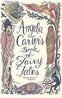 Angela Carter's Book of Fairy Tales av Angela Carter (Innbundet)