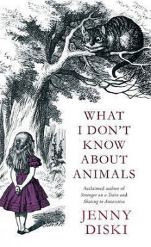 What I Don't Know About Animals av Jenny Diski (Heftet)