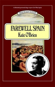 Farewell Spain av Kate O'Brien (Heftet)
