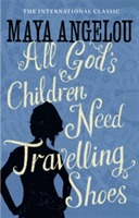 All God's Children Need Travelling Shoes av Maya Angelou (Heftet)