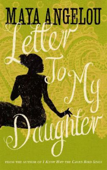 Letter To My Daughter av Maya Angelou (Heftet)