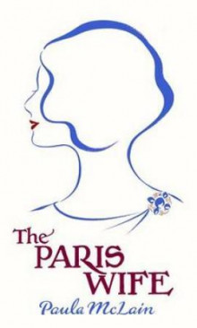 The Paris wife av Paula McLain (Innbundet)