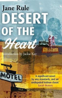 Desert of the Heart av Jane Rule (Heftet)
