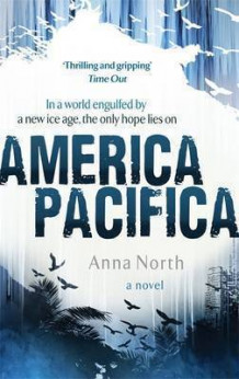 America Pacifica av Anna North (Heftet)