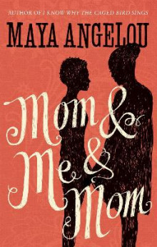 Mom and Me and Mom av Maya Angelou (Heftet)