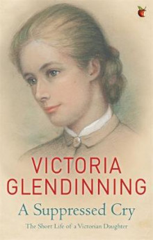 A Suppressed Cry av Victoria Glendinning (Heftet)