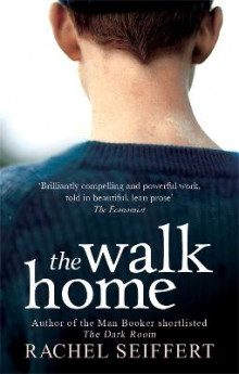 The Walk Home av Rachel Seiffert (Heftet)