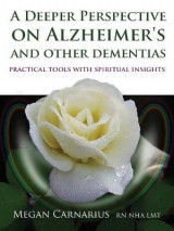 Omslag - A Deeper Perspective on Alzheimer's and Other Dementias